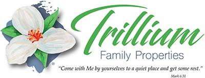 Trillium Family Properties